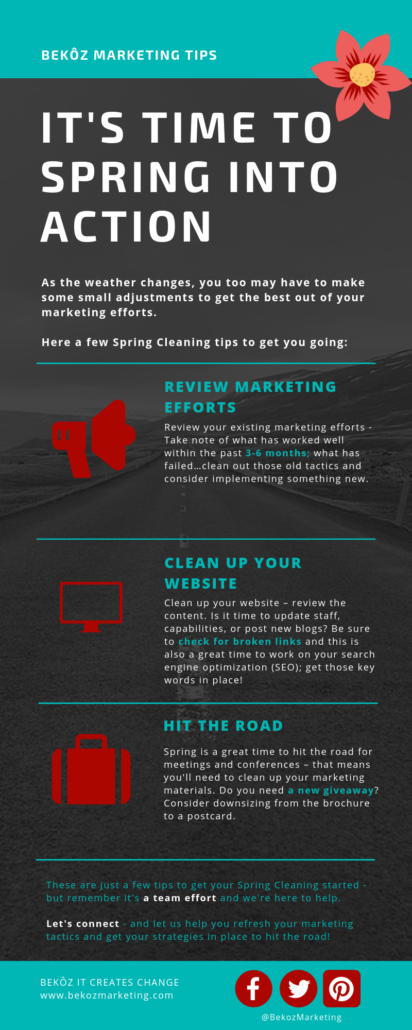 Infographic of spring cleaning marketing tips - review marketing efforts, clean up your website and hit the road